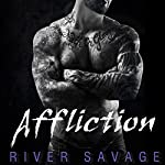 Affliction: Knights Rebels, Book 2 | River Savage