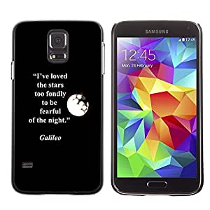 A-type Arte & diseño plástico duro Fundas Cover Cubre Hard Case Cover para Samsung Galaxy S5 (Galilei Quote Moon Stars Quote)