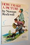 How I Make a Picture, Norman Rockwell, 0823023842