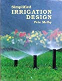 Simpified Irrigation Design, Melby, Pete, 091488641X