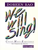 We Will Sing: Choral Music Experience for Classroom Choirs