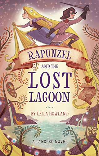 Rapunzel and the Lost Lagoon: A Tangled - Disney Lagoon
