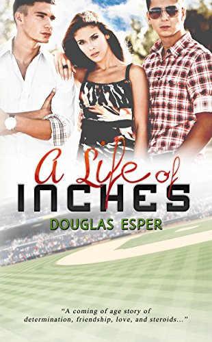 A Life of Inches by [Esper, Douglas]