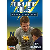 Tough Time' Drills: Neutral Position