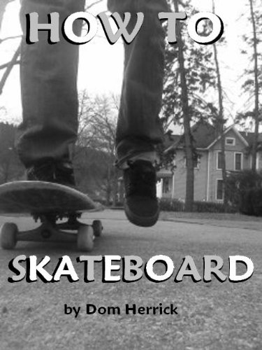 (How to Skateboard)