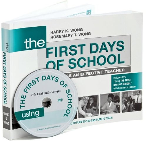 Wong's, Rosemary's The First Days of School (The First Days of School: How to Be an Effective Teacher by Harry K. Wong and Rosemary T. Wong (Paperback - Jan. 1, 2009))