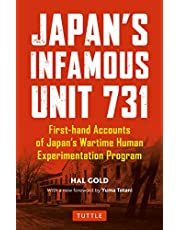 Japan's Infamous Unit 731: Firsthand Accounts of Japan's Wartime Human Experimentation Program