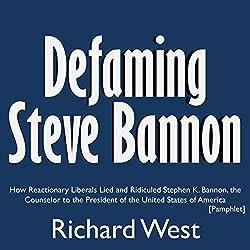 Defaming Steve Bannon