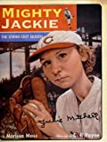 Mighty Jackie: The Strike-Out Queen by Marissa Moss front cover