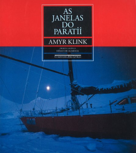 As Janelas do Paratii - Amyr klink