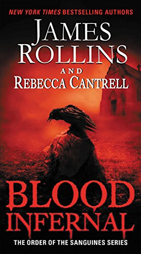 Download Blood Infernal: The Order of the Sanguines Series pdf