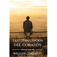 La Ultima canción del corazon (Spanish Edition)