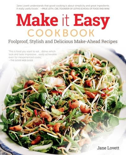 Download Make It Easy: Delicious get-ahead recipes for happy home cooking pdf