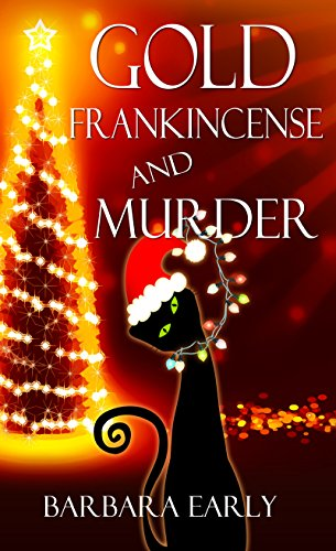 Gold, Frankincense, and Murder (Christmas Holiday Extravaganza)