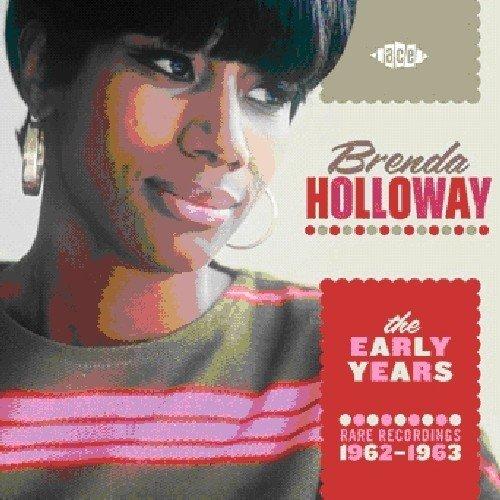 CD : Brenda Holloway - The Early Years: Rare Recordings 1962-1963 (United Kingdom - Import)