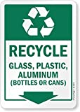 "SmartSign by Lyle S2-0373-PL-07x10-RR ""Recycle - Glass, Plastic, Aluminum"" Recycled Plastic Sign"