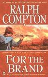 Ralph Compton for the Brand, Ralph Compton and David Robbins, 0451216784