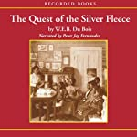 The Quest of the Silver Fleece | W. E. B. Du Bois