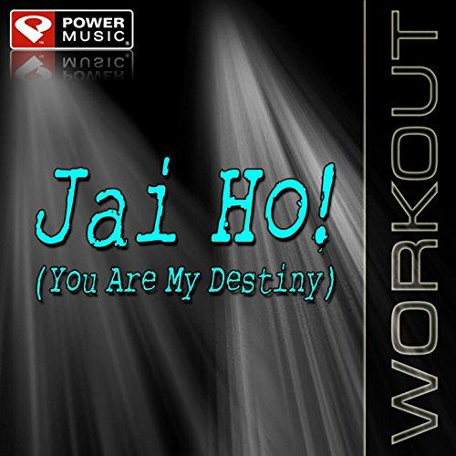 Jai Ho! (You Are My Destiny) [Nicki Bliss] (Power - Destiny Macy's
