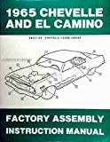 1965 CHEVROLET CHEVELLE, SS, MALIBU & EL CAMINO FACTORY ASSEMBLY INSTRUCTION MANUAL. INCLUDES: 300, Deluxe, Malibu, SS, SS-396, Concours, El Camino, Convertibles, 2- & 4-door hardtops, Station Wagons, and Super Sports. CHEVY 65