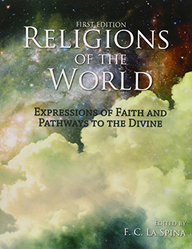 Religions of the World: Expressions of Faith and Pathways to the Divine