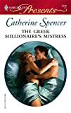 The Greek Millionaire's Mistress, Catherine Spencer, 0373126484