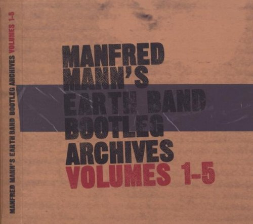 Bootleg Archives Volumes 1-5 by Manfred Mann's Earthband (2012-02-14)