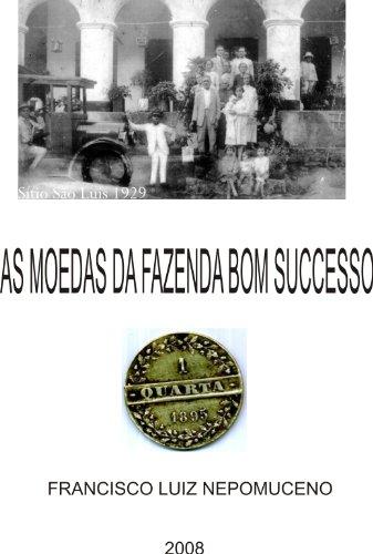 AS MOEDAS DA FAZENDA BOM SOCCESSO: AS FAMOSAS  MOEDAS PARTICULARES DO CEARÁ BRASIL