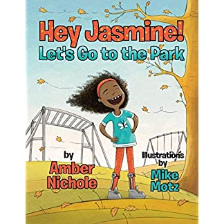 Hey Jasmine! Let's Go to the Park