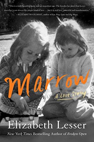 Marrow Love Story Elizabeth Lesser ebook