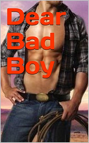 Dear Bad Boy