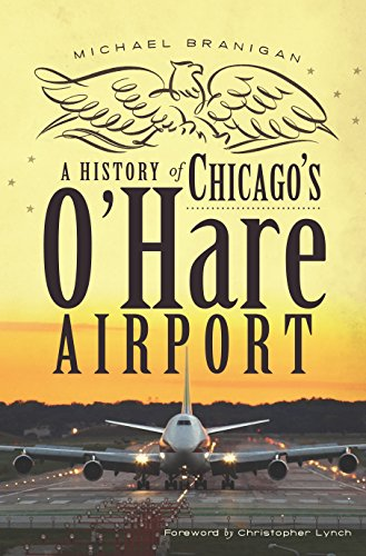 A History of Chicago's O'Hare Airport - Chicago Illinois Airports