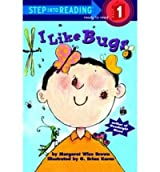 [(I Like Bugs )] [Author: Margaret Wise Brown] [Jun-1999]