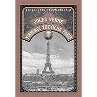 Yirminci Yüzyılda Paris: Olağanüstü Yolculuklar 10
