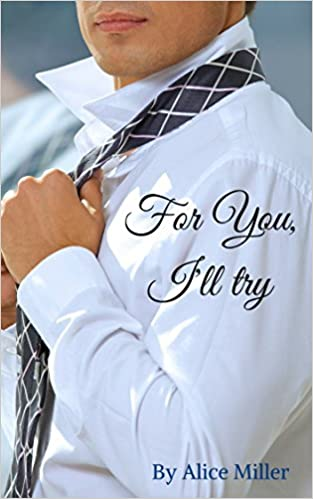 For You, Ill try (Stand with You Forever series Book 5)