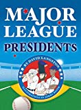 Major League Presidents
