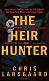 The Heir Hunter, Chris Larsgaard, 044023462X