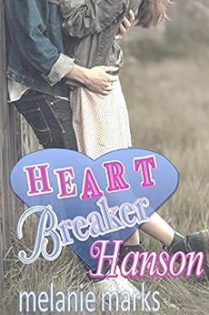 Heartbreaker Hanson by [Marks, Melanie]