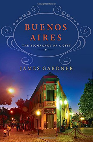 Buenos Aires Biography James Gardner product image