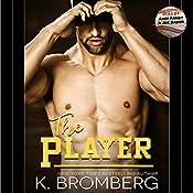 The Player | K. Bromberg