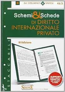 Schemi & schede di diritto internazionale privato: 9788824439299