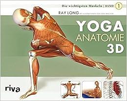 Yoga-Anatomie 3D: Band 1: Die wichtigsten Muskeln: Amazon ...