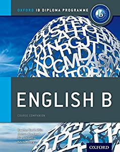 IB English B: Course Book: Oxford IB Diploma Program