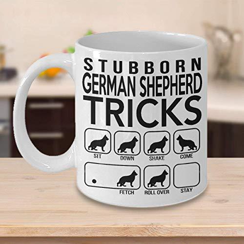 - Stubborn German Shepherd Tricks, Awesome Dog Fetching Mug, Best Dog Trainer Cup Ever, Funny Coffee German Shepherd Mug, St Patrick's Day, Christmas, Xmas, Birthday Gifts, Rude Sarcastic Mugs Memes Cup