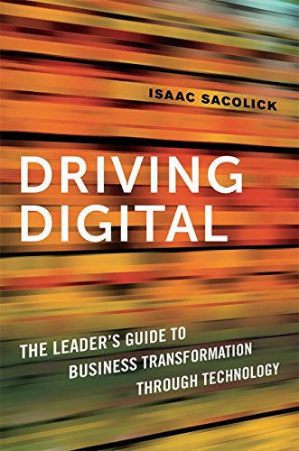 Pdf download driving digital the leader s guide to business pdf download driving digital the leader s guide to business transformation through technology download full ebook by isaac sacolick fandeluxe Choice Image