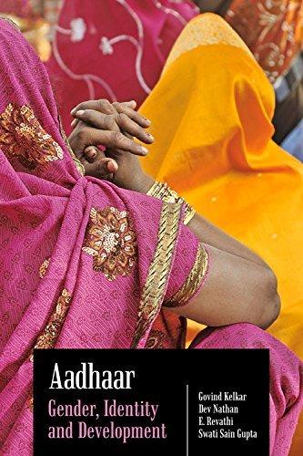 Aadhaar  Gender  Identity And Development By Govind Kelkar  2015 04 30
