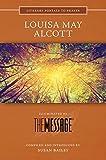Louisa May Alcott: Illuminated by the Message (Literary Portals to Prayer)