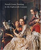 French Genre Painting in the Eighteenth Century, , 0300120249