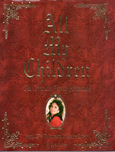 My All Children (All My Children: The Complete Family Scrapbook)