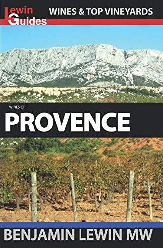 - Wines of Provence (Guides to Wines and Top Vineyards)